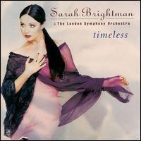 Timeless - Sarah Brightman/London Symphony Orchestra