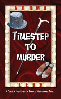 Timestep to Murder - Lehr, Norma