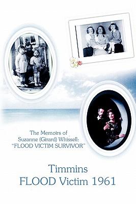 Timmins Flood Victim 1961 - Suzanne (Girard) Whissell