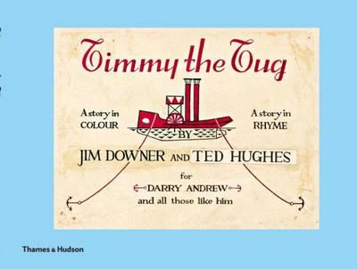 Timmy the Tug - Downer, Jim, and Hughes, Ted