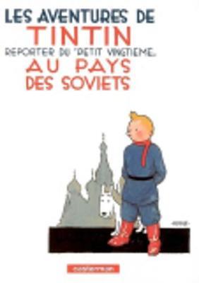 Tintin Au Pays Des Soviets - Herge