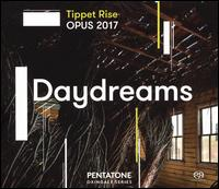 Tippet Rise OPUS 2017: Daydreams - Andrea Lam (piano); Anne-Marie McDermott (piano); Caroline Goulding (violin); David Fung (piano); Doug Perkins (percussion);...
