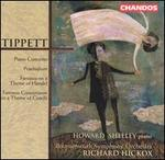 Tippett: Piano Concerto; Praeludium; Fantasia on a Theme of Handel