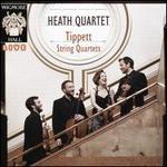 Tippett: String Quartets