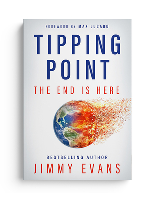 Tipping Point: The End Is Here - Evans, Jimmy, and Lucado, Max (Foreword by)