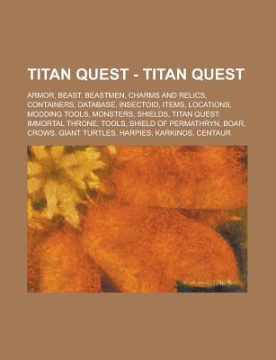 Titan Quest - Titan Quest: Armor, Beast, Beastmen, Charms and Relics