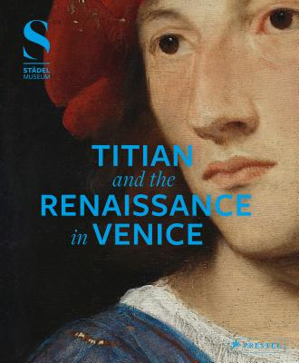 Titian and the Renaissance in Venice - Eclercy, Bastian (Editor), and Aurenhammer, Hans (Editor)