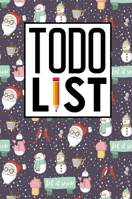 To Do List: Checklist Journal, To Do Chart For Adults, Daily To Do Journal, To Do List Organiser, Agenda Notepad For Men, Women, Students & Kids, Cute Winter Snow Cover - Publishing, Rogue Plus