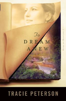To Dream Anew - Peterson, Tracie
