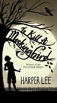 To Kill a Mockingbird - Lee, Harper