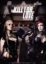 To Kill for Love - Jean-Marie Pallardy