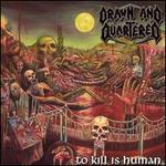 To Kill Is Human