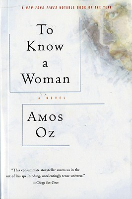 To Know a Woman - Oz, Amos, Mr.