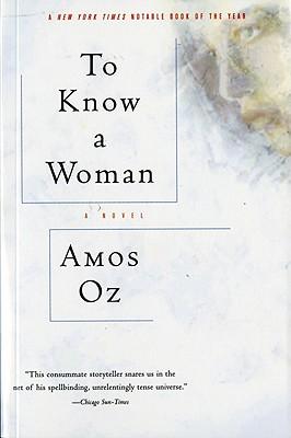 To Know a Woman - Oz, Amos, Mr.