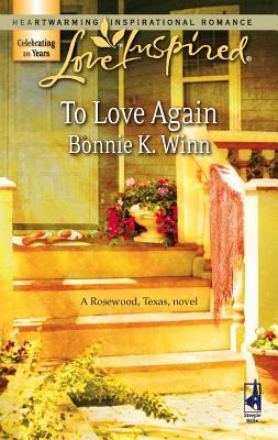 To Love Again - Winn, Bonnie K