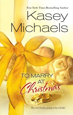To Marry at Christmas - Michaels, Kasey