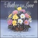 To Mother With Love [K-Tel UK]