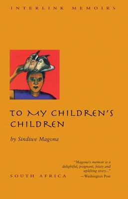To My Children's Children - Magona, Sindiwe