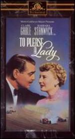 To Please a Lady - Clarence Brown