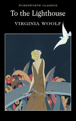 To the Lighthouse - Woolf, Virginia, and Bradbury, Nicola, Dr. (Introduction and notes by), and Carabine, Keith, Dr. (Series edited by)