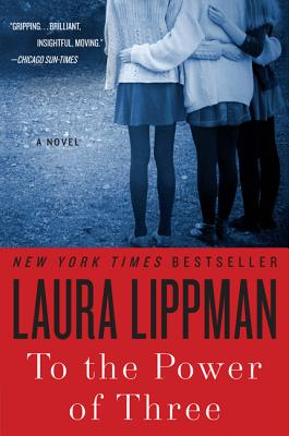 To the Power of Three - Lippman, Laura