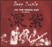 To the Rising Sun: In Tokyo - Deep Purple
