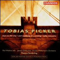 Tobias Picker: Keys to the City; And Suddenly It's Evening; Cello Concerto - Jeremy Denk (piano); Paul Watkins (cello); Russian Philharmonic Orchestra; Thomas Sanderling (conductor)