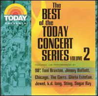 Today Presents: The Best of the Today Concert Series, Vol. 2 - Various Artists