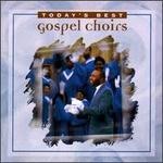Today's Best Gospel Choirs