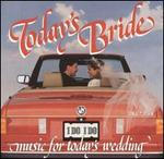 Today's Bride: Music for Weddings