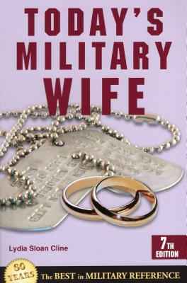 Today's Military Wife - Cline, Lydia Sloan