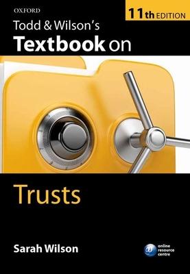 Todd & Wilson's Textbook on Trusts - Wilson, Sarah