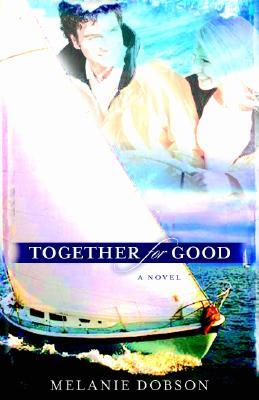 Together for Good - Dobson, Melanie