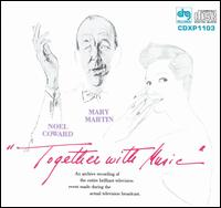 Together with Music - Noel Coward/Mary Martin