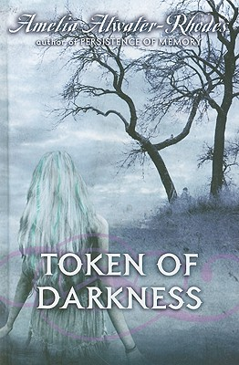 Token of Darkness - Atwater-Rhodes, Amelia