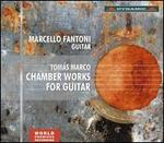 Tomás Marco: Chamber Works for Guitar