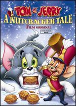 Tom and Jerry: A Nutcracker Tale - Spike Brandt; Tony Cervone