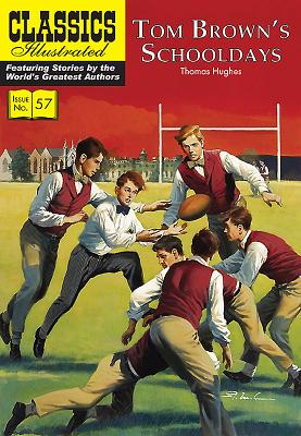 Tom Brown's Schooldays - Hughes, Thomas, and McCann, Gerald