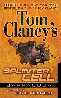 Tom Clancy's Splinter Cell: Operation Barracuda - Michaels, David