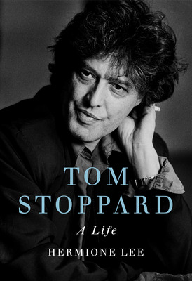 Tom Stoppard: A Life - Lee, Hermione