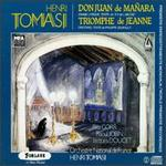 Tomasi: Don Juan De Mañara/Triomphe De Jeanne - Andre Vessieres (bass); Bernard Demigny (baritone); French Radio Orchestra; Henry Vermeill (vocals);...
