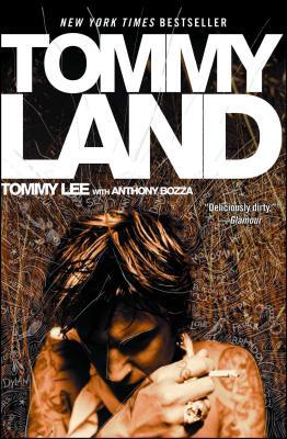 Tommyland - Lee, Tommy, and Bozza, Anthony