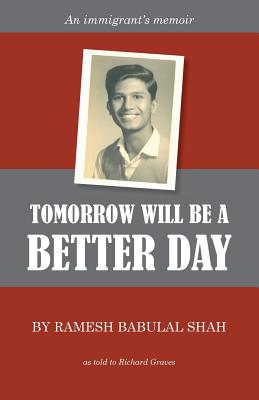 Tomorrow Will be a Better Day - Graves, Richard (Translated by), and Shah, Ramesh Babulal