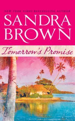 Tomorrow's Promise - Brown, Sandra