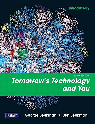 Tomorrow's Technology and You: Introductory - Beekman, George, and Beekman, Ben