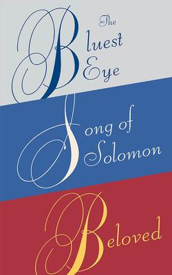 Toni Morrison Box Set: The Bluest Eye, Song of Solomon, Beloved - Morrison, Toni
