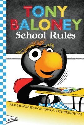 Tony Baloney School Rules - Ryan, Pam Munoz