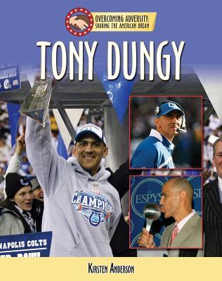 Tony Dungy - Carlisle, Brady