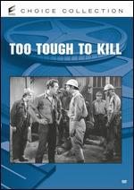 Too Tough To Kill - David Ross Lederman