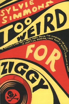 Too Weird for Ziggy - Simmons, Sylvie